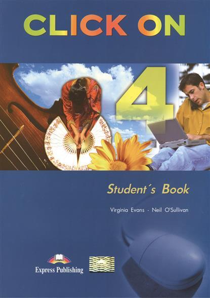 Click On 4. Student's Book. Учебник (+CD)