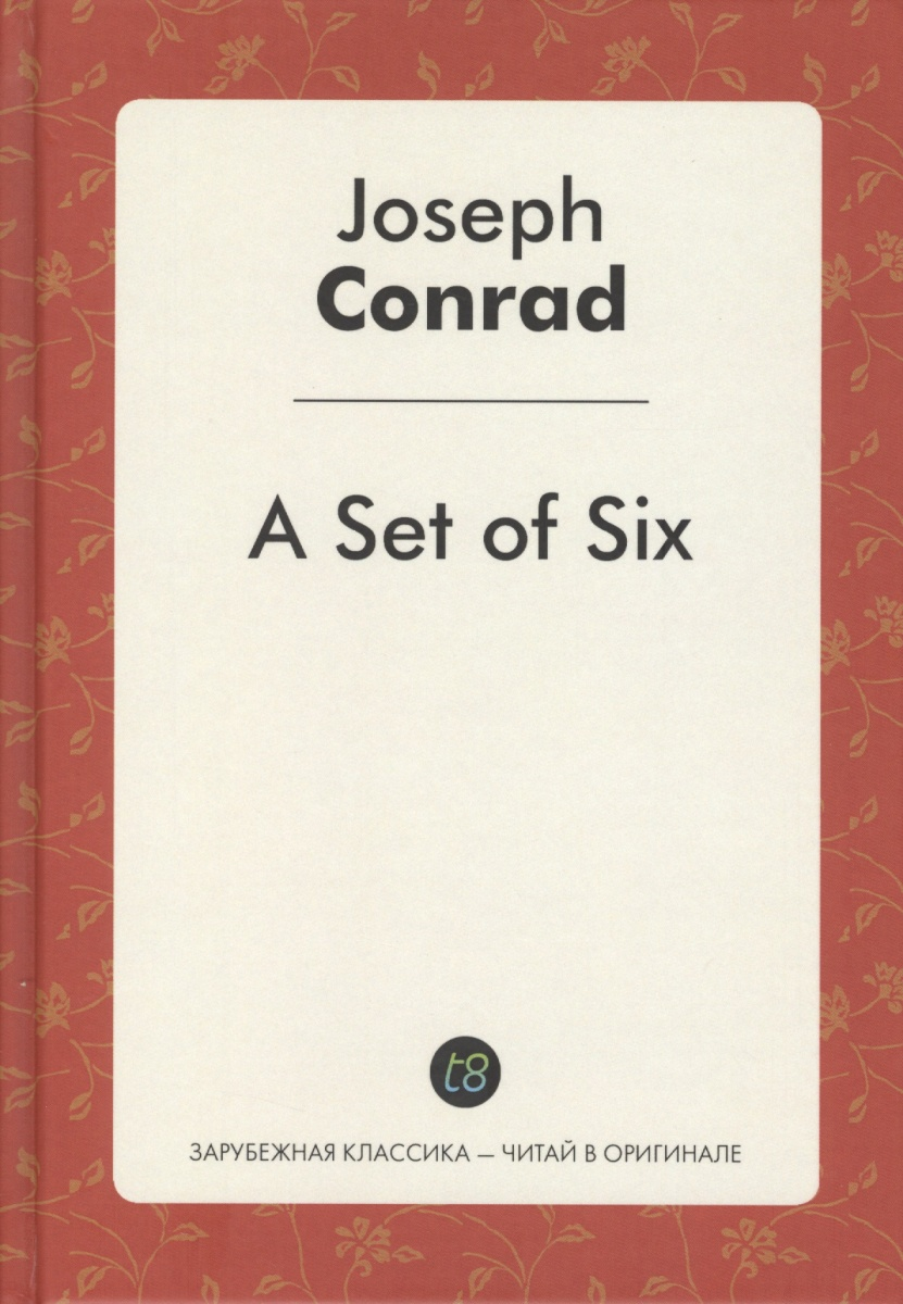 Conrad J. A Set of Six conrad j chance isbn 9785521066681