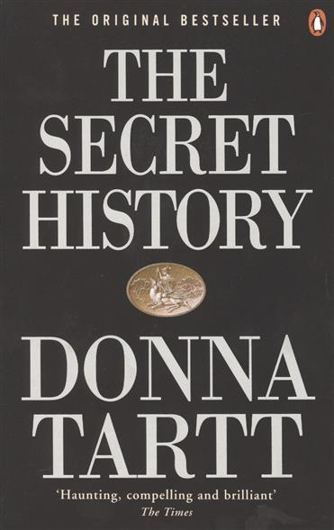 Tartt D. The Secret History the secret history