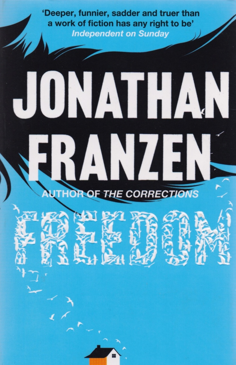 Franzen J. Freedom franzen j freedom