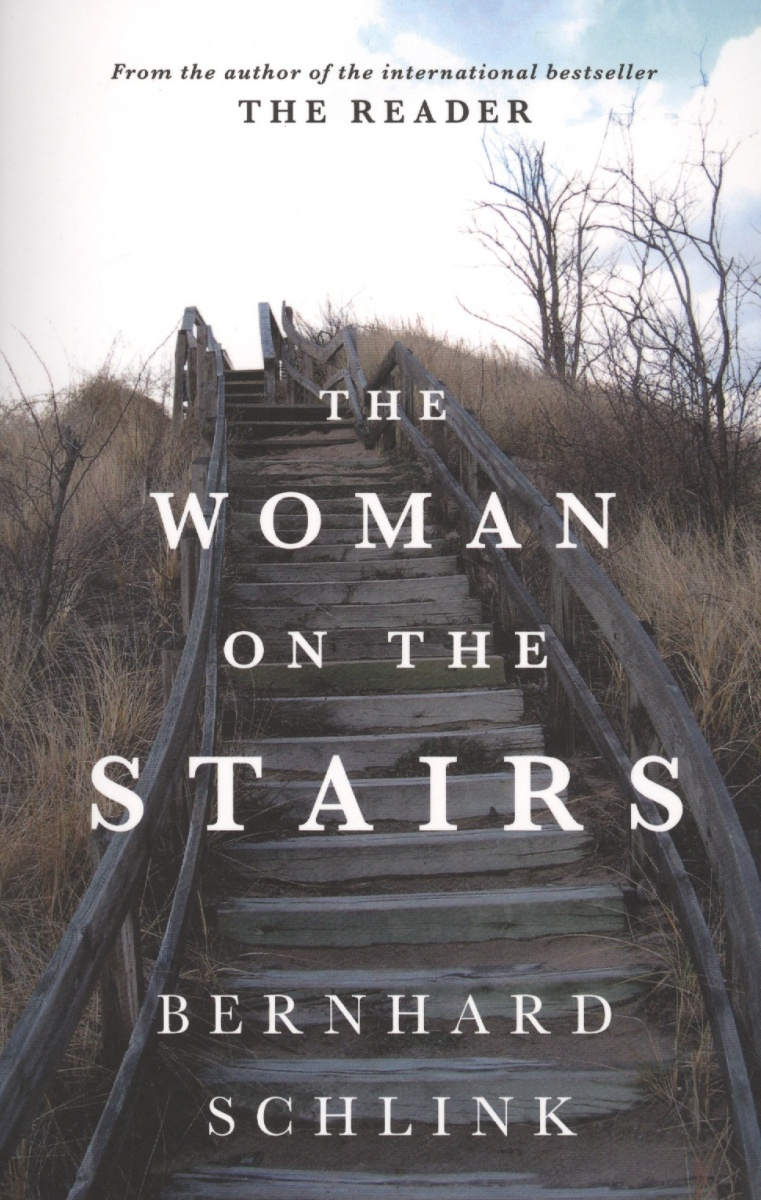 Schlink B. The Woman on the Stairs  schlink b die gordische schleife isbn 9783257216684