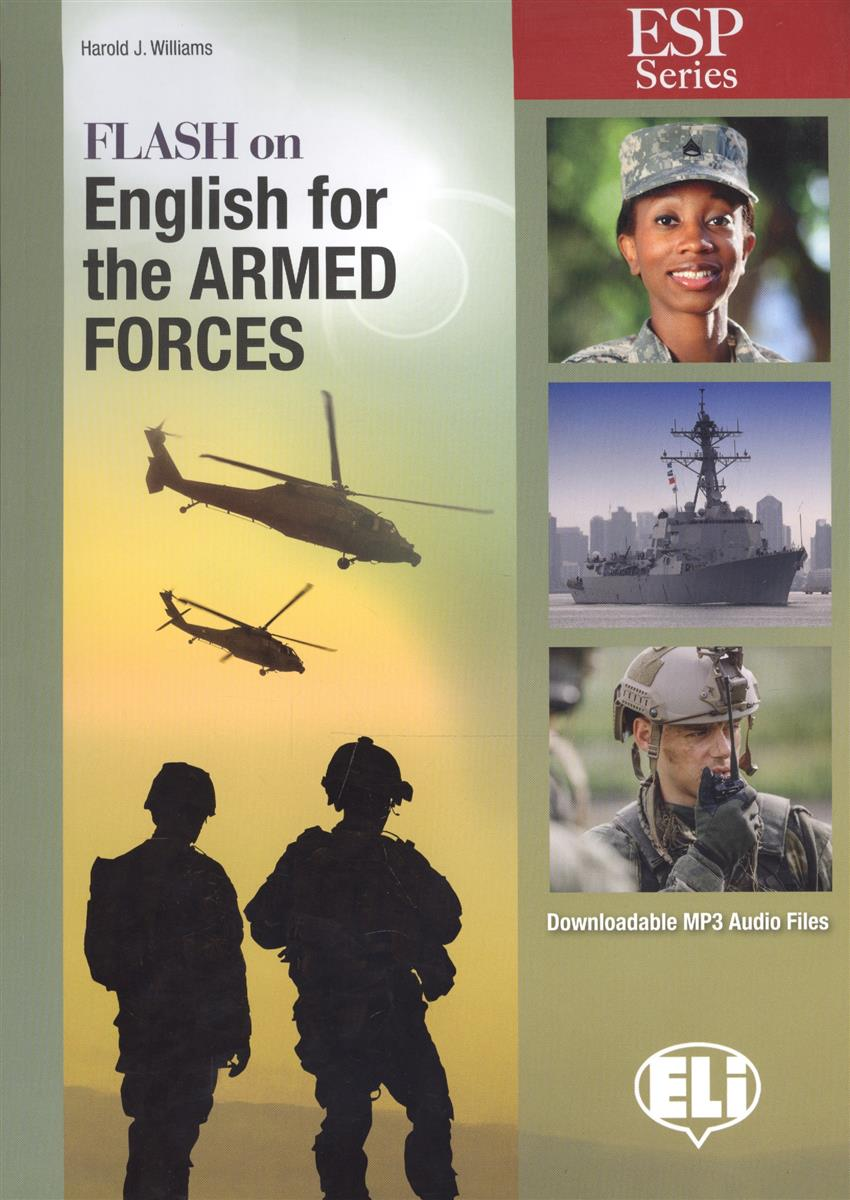 Williams H. Flash on English for the Armed Forces morris c flash on english for tourism second edition