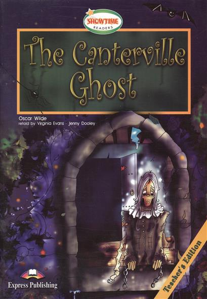 Wilde O. The Canterville Ghost. Teacher`s Edition. Книга для учителя laser fce teacher s book