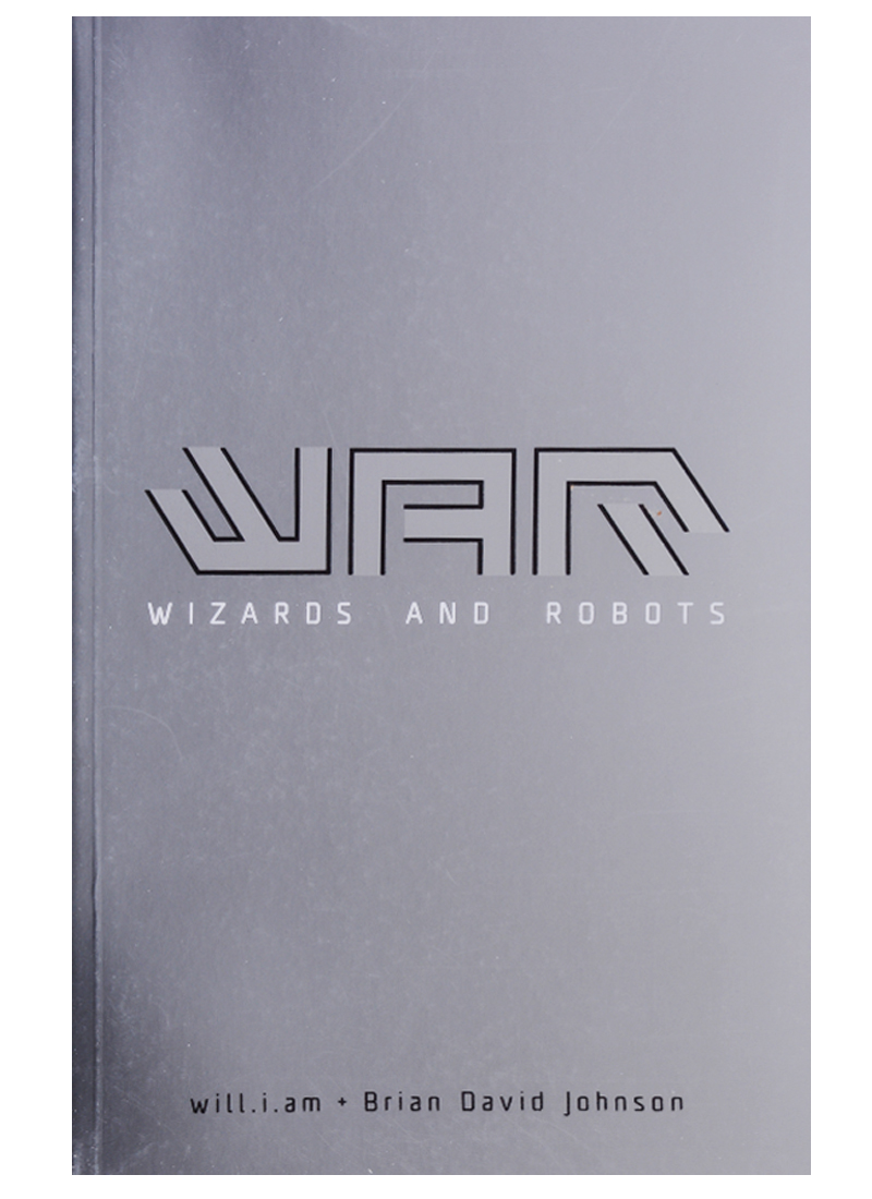 Johnson B., will.i.am WaR: Wizards and Robots