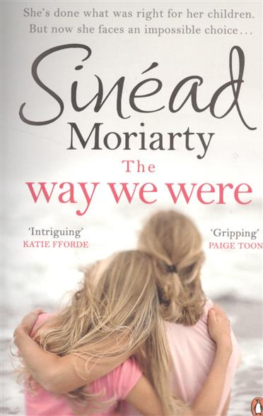 Moriarty S. The Way We Were ISBN: 9780241970720 we were the lucky ones