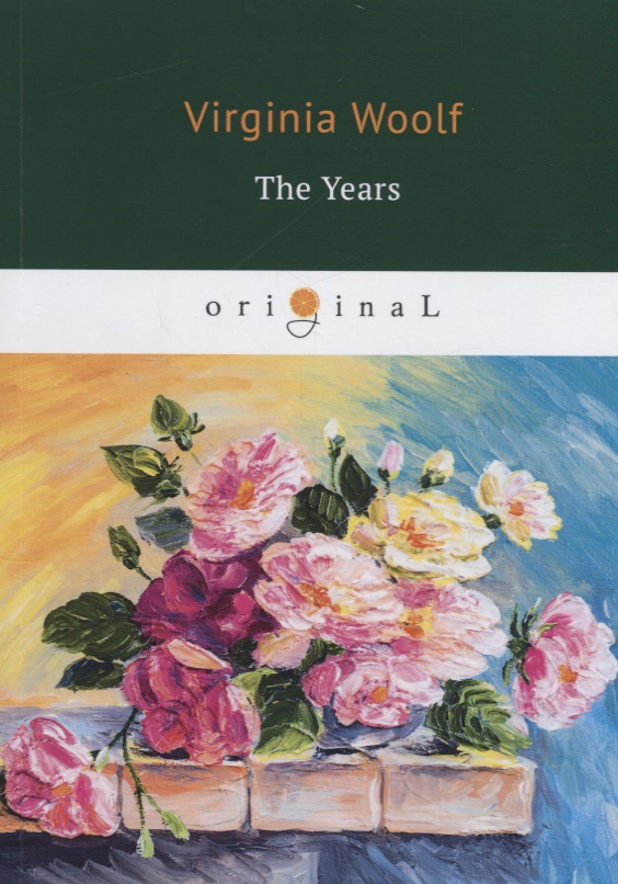 Woolf V. The Years blyth ian the years by virginia woolf