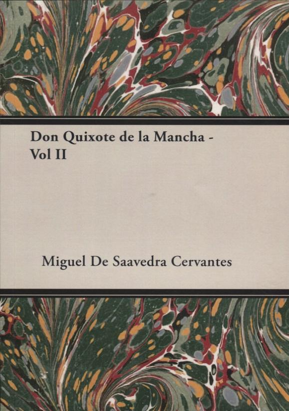 Cervantes M. Don Quixote de La Mancha - Vol II cervantes m don quixote de la mancha vol i