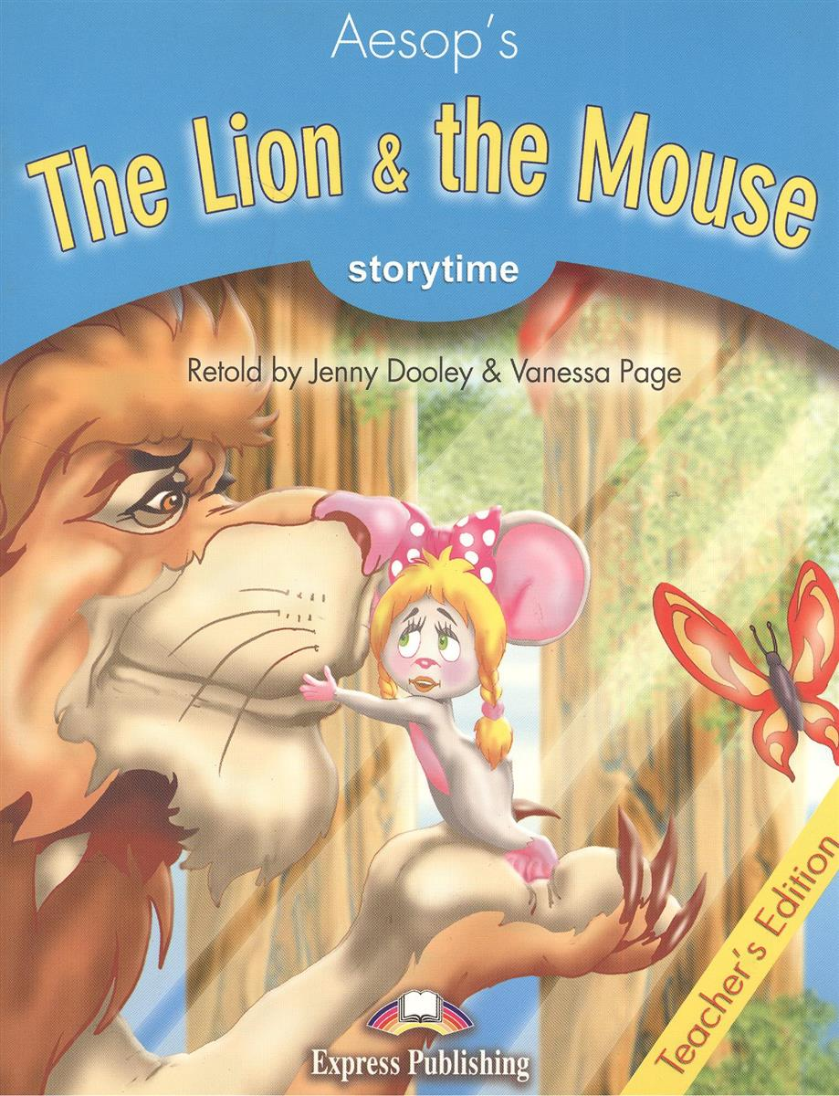 Dooley J., Evans V. The Lion & the Mouse. Teacher's Edition. Издание для учителя dooley j evans v the giant turnip picture version texts