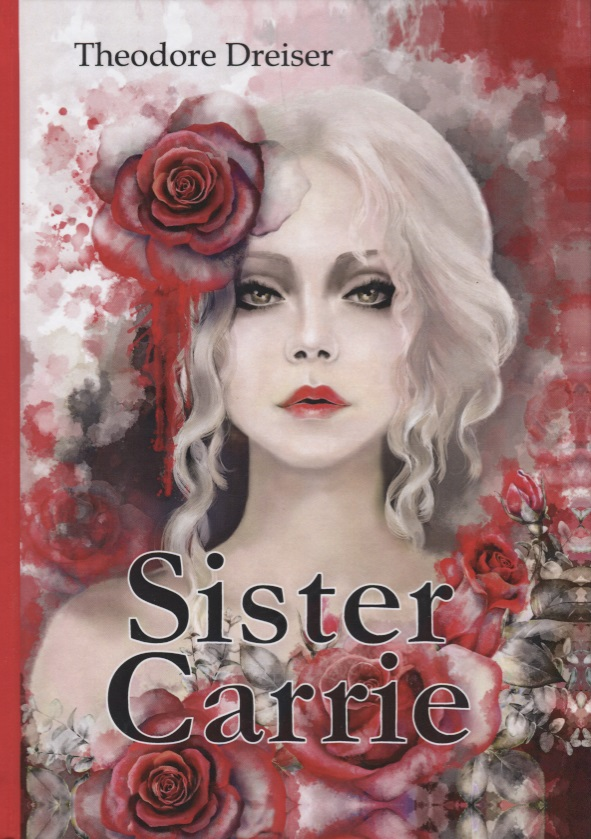 Dreiser T. Sister Carrie theodore dreiser the stoic