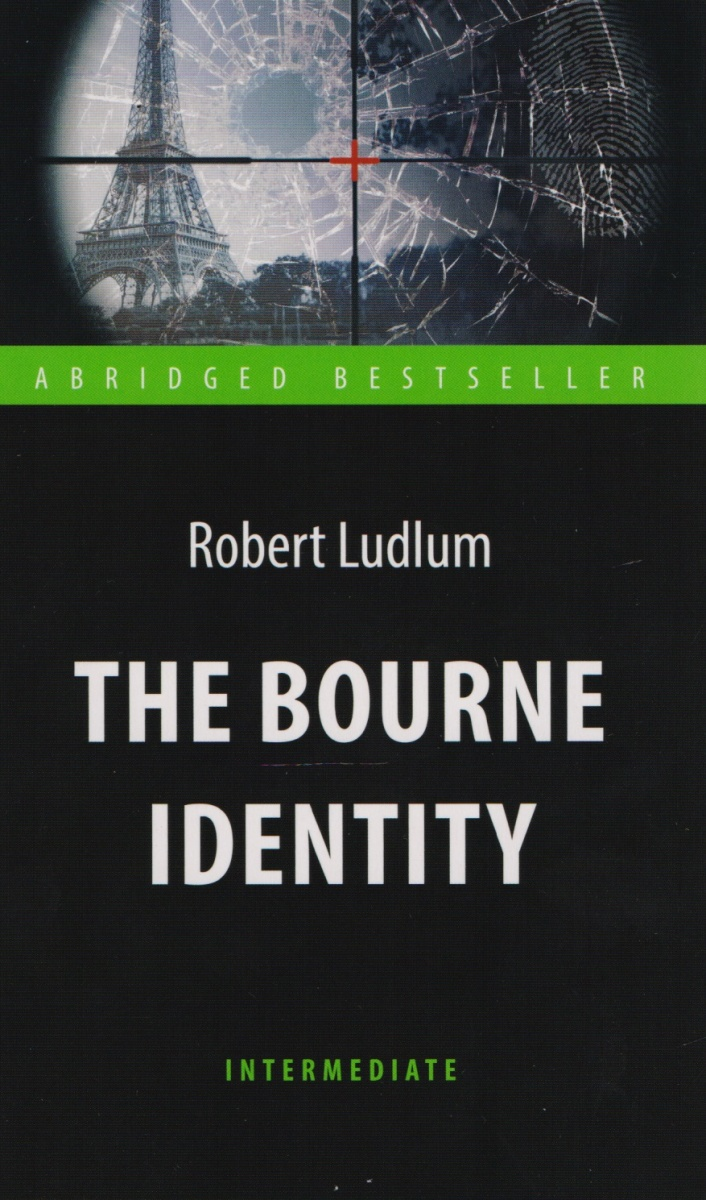 Ludlum R. The Bourne Identity = Идентификация Борна. Книга для чтения на английском языке brand new color wheel module fit for benq ms504 projector