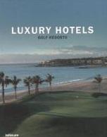 Luxury Hotels Golf Resorts/Роскош. отели Гольф курорта hotels great escapes africa самые красивые отели африки