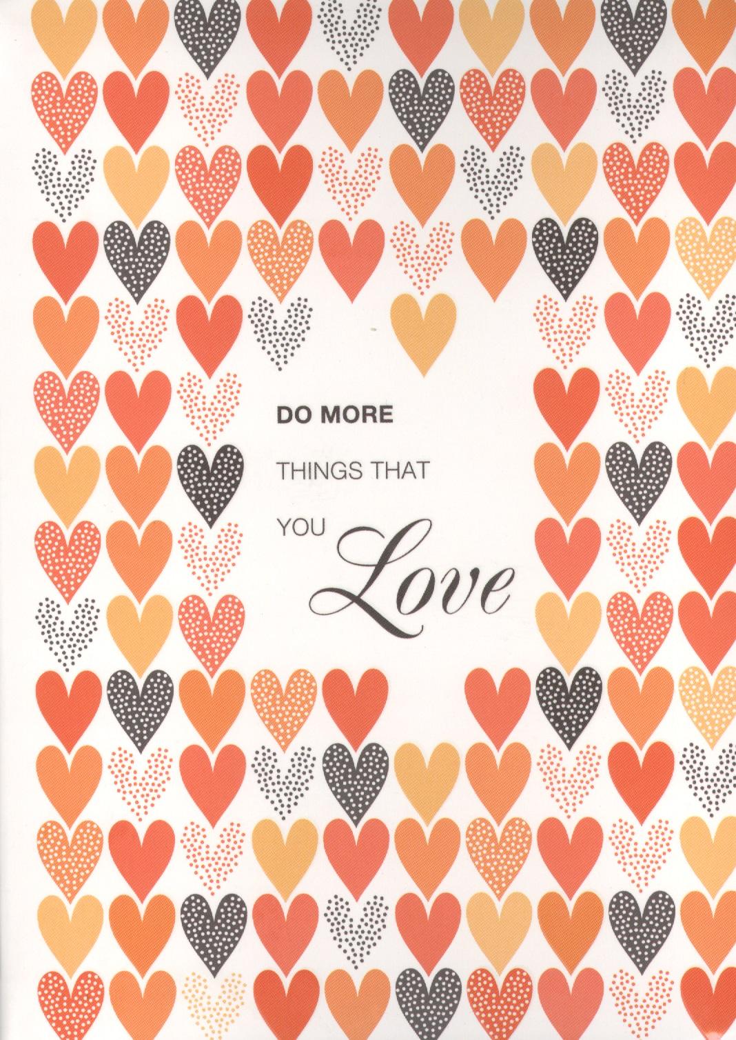 Блокнот Do more things that you love