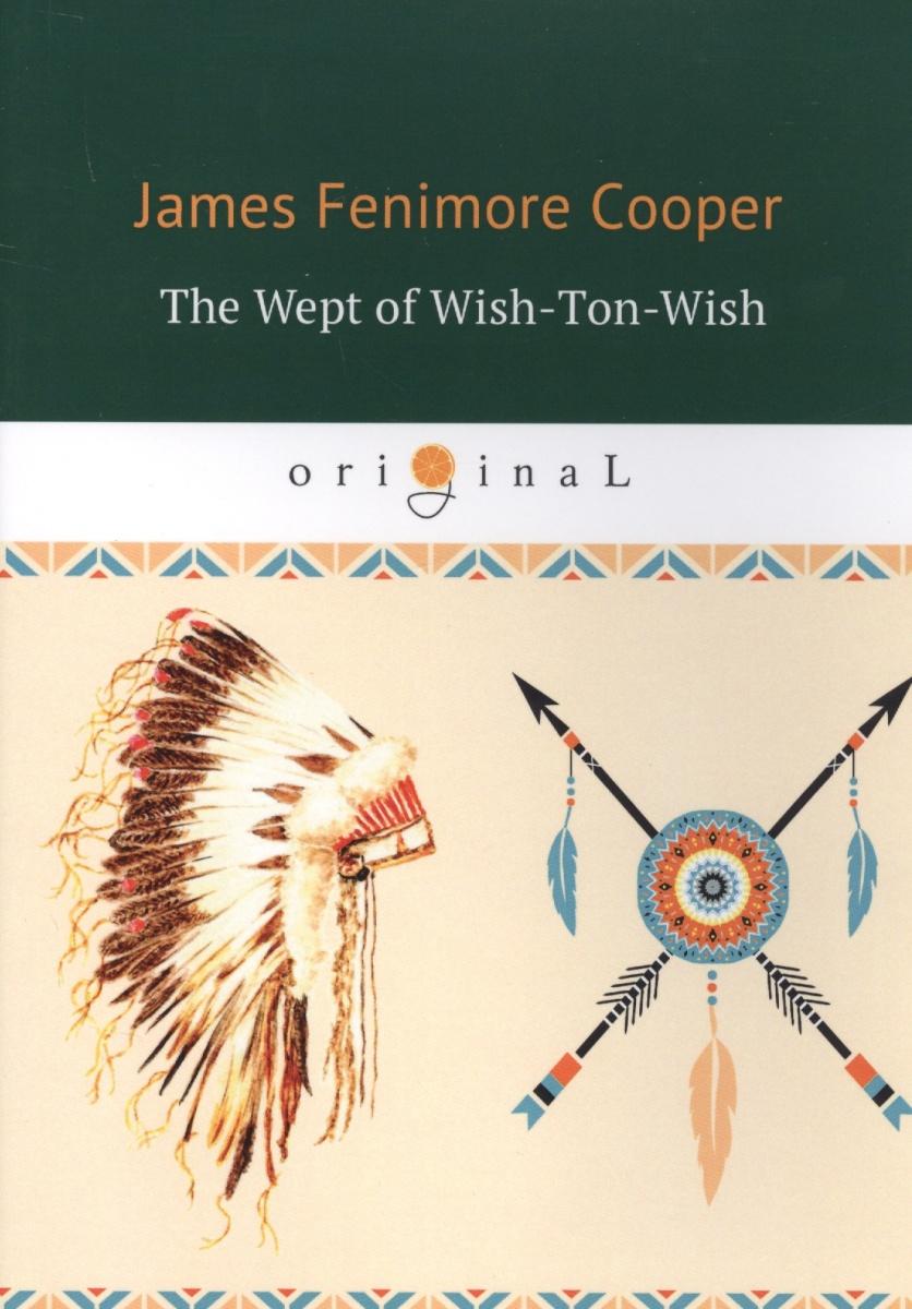 Cooper J. The Wept of Wish-Ton-Wish