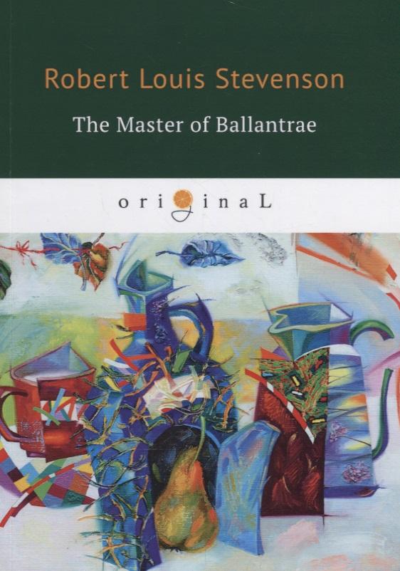 Stevenson R. The Master of Ballantrae stevenson r kidnapped level 4 cd
