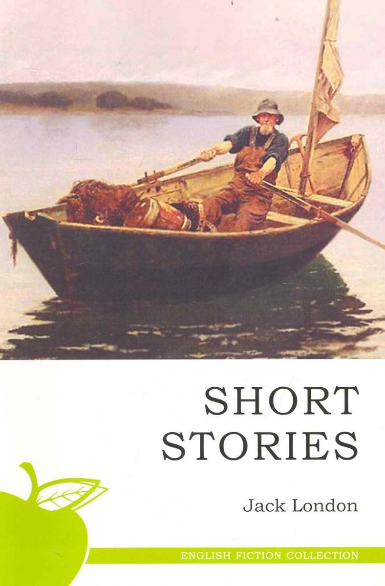 Лондон Дж. Short stories / Рассказы чосер дж кентерберийские рассказы isbn 9785020368712