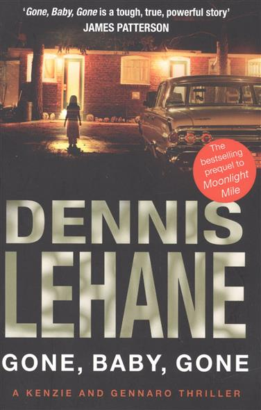 Lehane D. Gone, Baby, Gone flynn g gone girl isbn 9780385347778
