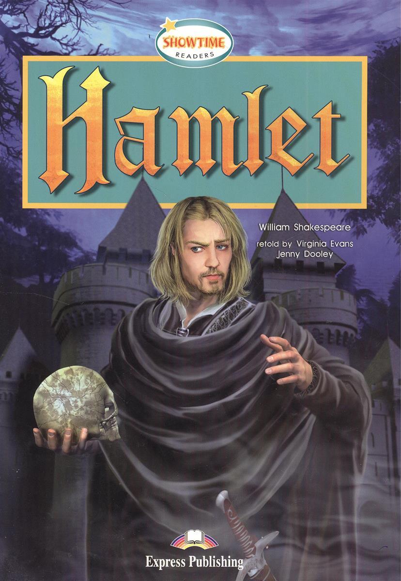 Shakespeare W. Hamlet. Книга для чтения hamlet ned r