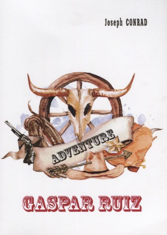 Conrad J. Gaspar Ruiz (Книга на английском языке) торшер markslojd conrad 106324