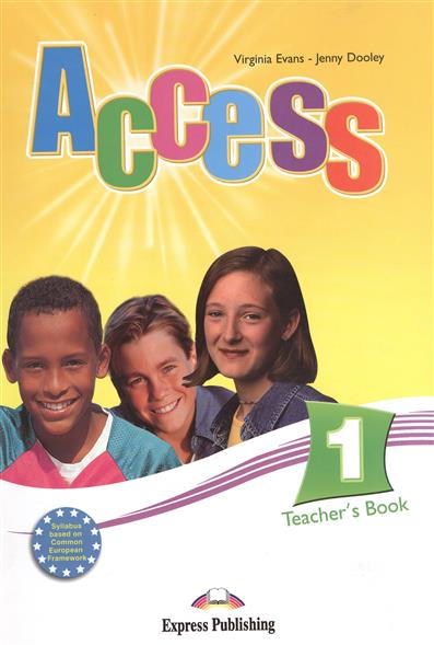 Evans V., Dooley J. Access 1. Teacher's Book dooley j evans v fairyland 2 activity book рабочая тетрадь