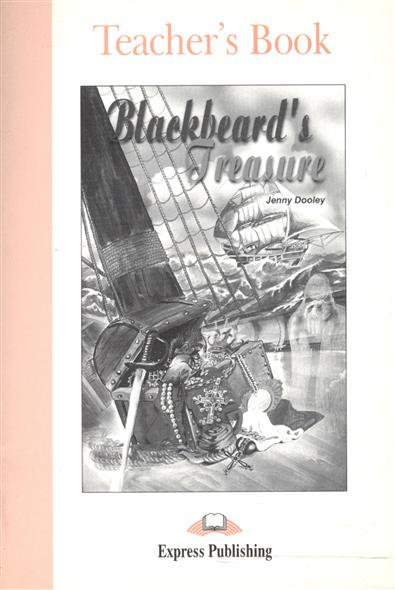 Blackbeard's Treasure. Teacher's Book