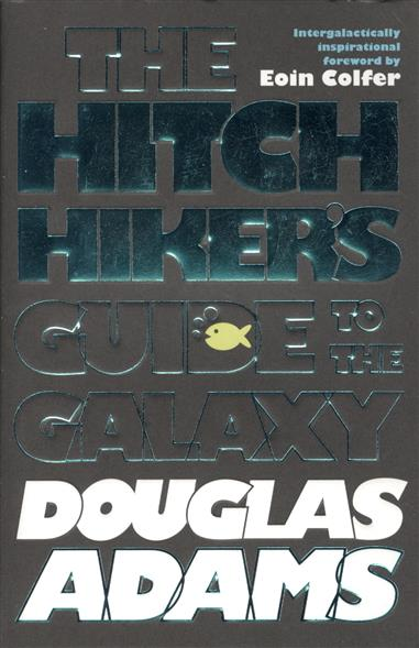 Adams D. The Hitchhiker's Guide to the Galaxy ISBN: 9780330508117