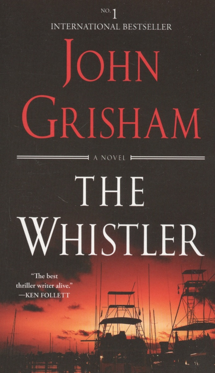 Grisham J. The Whistler цена 2017