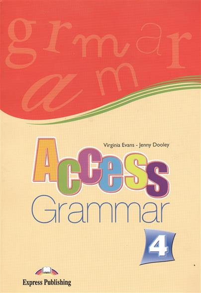 Evans V., Dooley J. Access 4. Grammar evans v dooley j henry hippo pictire version texts & pictures isbn 9781846795602