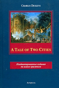 Dickens C. A Tale of Two Cities футболка cities skylines written cities charcoal серая s
