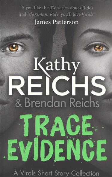 Reichs K. Trace Evidence