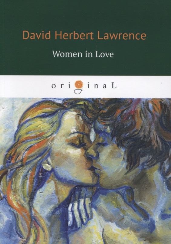 Lawrence D. Women in Love lawrence d sons