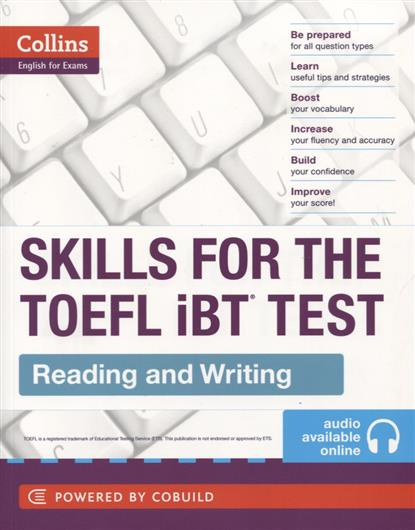 Skills For The TOEFL IBT Test. Reading and Writing williams a research improve your reading and referencing skills b2