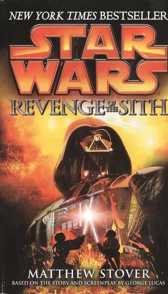 Star Wars. Episode III. Revenge of the Sith