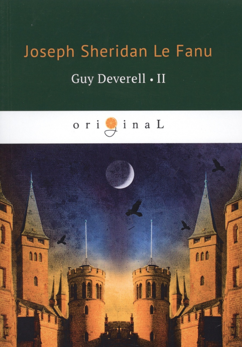 Le Fanu J. Guy Deverell II ISBN: 9785521071319 le fanu j haunted lives