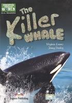 The Killer Whale. Level A1/A2. Книга для чтения