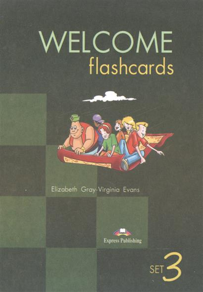 Gray E., Evans V. Welcome. Set 3. Flashcards. Раздаточный материал welcome 3 picture flashcards