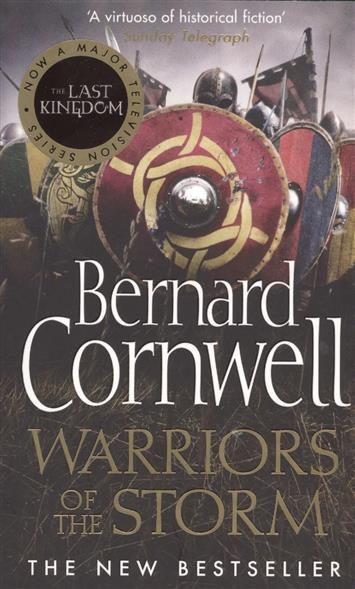 Cornwell B. Warriors of the Storm cornwell b the flame bearer the last kingdom series book 10