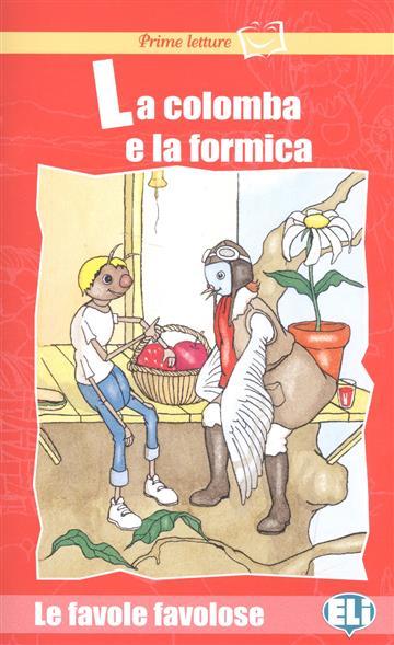 La colomba e la formica (+CD)