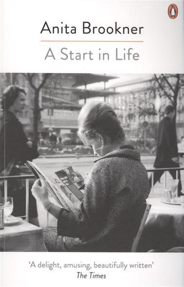 Brookner A. A Start in Life it8712f a hxs