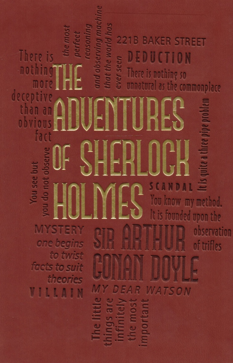 Doyle A. The Adventures of Sherlock Holmes doyle a c the valley of fear and the case book of sherlock holmes книга на английском языке