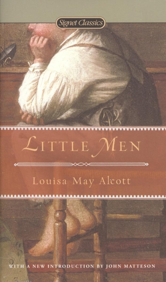 Alcott L. Little Men alcott l good wives хорошие жены роман на англ яз