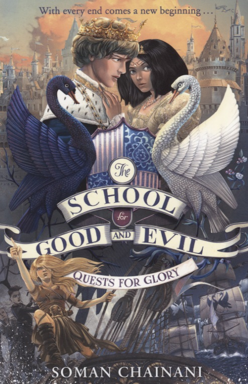 Chainani S. The School for Good and Evil. Quests for Glory moriarty s the good mother