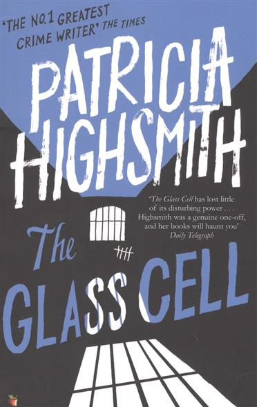 Highsmith P. The Glass Cell highsmith p little tales of misogyny