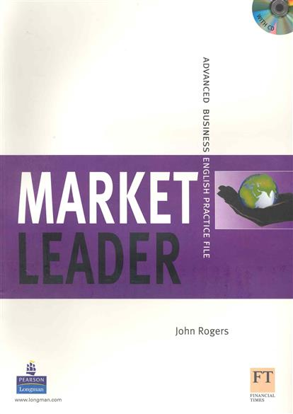 Rogers J. Market Leader Advanced Practice File new language leader advanced coursebook with myenglishlab pack