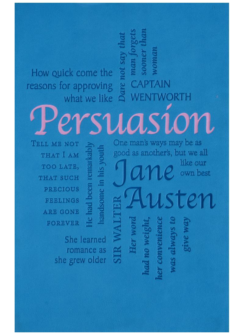 Austen J. Persuasion austen j austen sense and sensibility разум и чувствительность