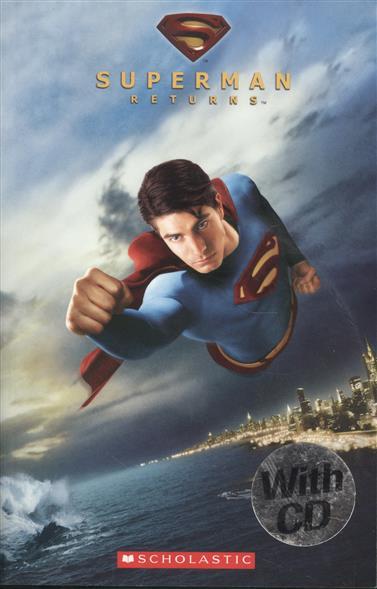 Revell J. Superman Returns. Level 3 (+CD) interactive level 2 class audio cds аудиокурс на 3 cd