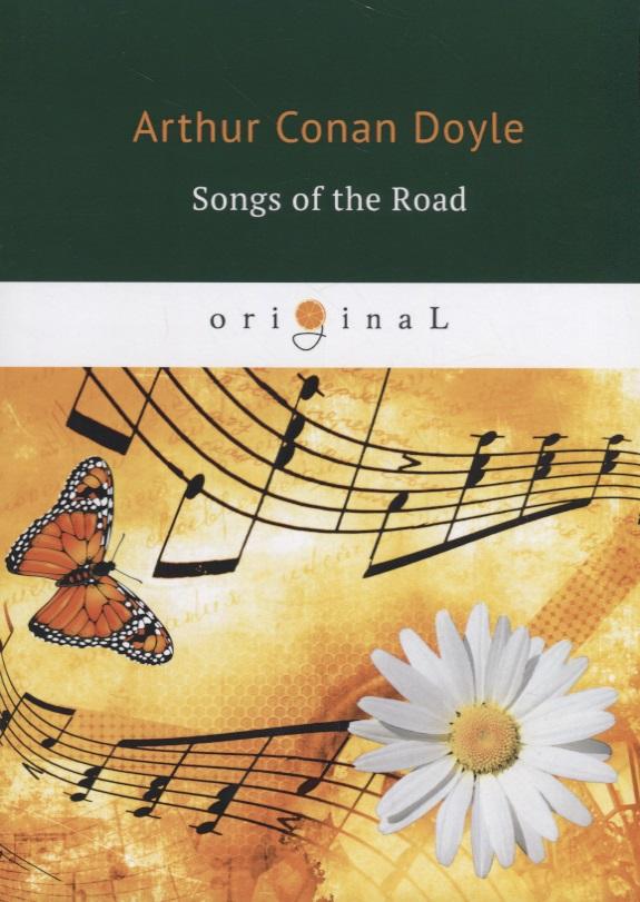 Doyle A. Songs of the Road ISBN: 9785521071845 the hound of the baskervilles приключения шерлока холмса собака баскервилей уровень 3 doyle a c