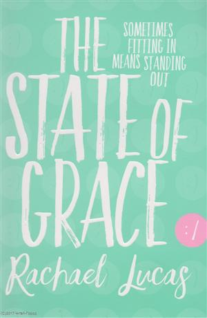 Lucas R. The State of Grace measure of grace