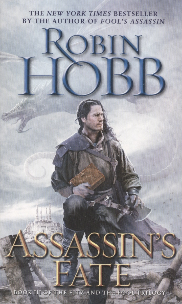 Hobb R. Assassin's Fate: Book III of the Fitz and the Fool Trilogy le fate топ