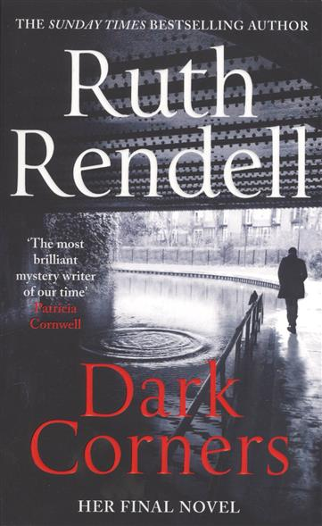 Rendell R. Dark Corners rendell r dark corners