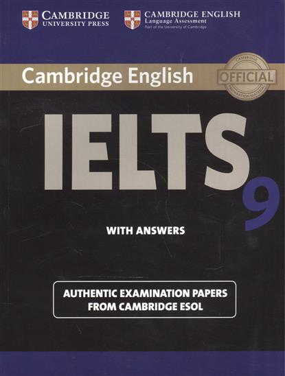 Cambridge English IELTS 9. Authentic examination papers from Cambridge ESOL. With Answers cambridge english young learners 9 flyers student s book authentic examination papers from cambridge english language assessme